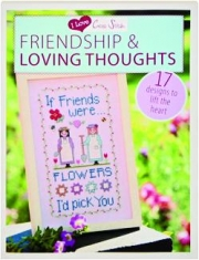FRIENDSHIP & LOVING THOUGHTS: I Love Cross Stitch