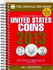 A GUIDE BOOK OF UNITED STATES COINS 2013, 66TH EDITION