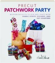 PRECUT PATCHWORK PARTY