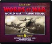 WORDS AT WAR: World War II Radio Drama
