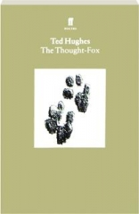 THE THOUGHT-FOX, VOLUME 4: Collected Animal Poems