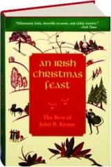 AN IRISH CHRISTMAS FEAST: The Best of John B. Keane