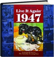 <I>GOOD OLD DAYS</I> LIVE IT AGAIN 1947