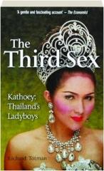 THE THIRD SEX: Kathoey--Thailand's Ladyboys