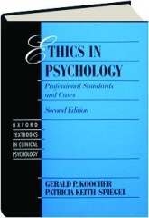 ETHICS IN PSYCHOLOGY, SECOND EDITION: Professional Standards and Cases
