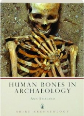 HUMAN BONES IN ARCHAEOLOGY, SECOND EDITION