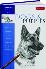 DOGS & PUPPIES: Drawing Made Easy