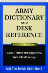 ARMY DICTIONARY AND DESK REFERENCE, 4TH EDITION