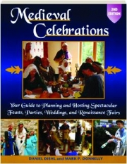 MEDIEVAL CELEBRATIONS, 2ND EDITION