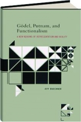 GODEL, PUTNAM, AND FUNCTIONALISM: A New Reading of Representation and Reality