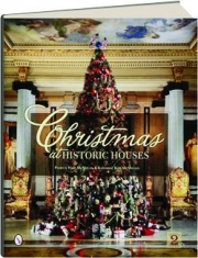 CHRISTMAS AT HISTORIC HOUSES, REVISED 2ND EDITION