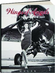 WINGS OF ANGELS, VOLUME 2: A Tribute to the Art of WWII Pinup & Aviation