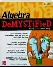 ALGEBRA DEMYSTIFIED, 2ND EDITION