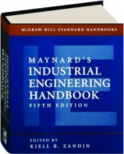 MAYNARD'S INDUSTRIAL ENGINEERING HANDBOOK, FIFTH EDITION
