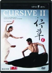 CURSIVE II: A Ballet by Lin Hwai-min