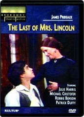 THE LAST OF MRS. LINCOLN: Broadway Theatre Archive
