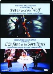PETER AND THE WOLF / L'ENFANT ET LES SORTILEGES