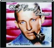 BING CROSBY CHRISTMAS: All-Time Favorites