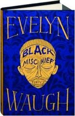 BLACK MISCHIEF