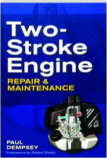 TWO-STROKE ENGINE REPAIR & MAINTENANCE