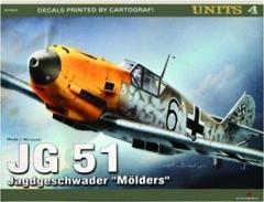 "JG 51: Jagdgeschwader ""Molders""--Units 4"