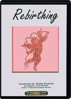 REBIRTHING