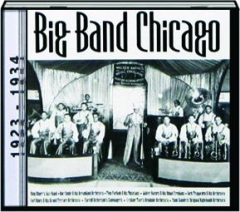 BIG BAND CHICAGO, 1923-1934