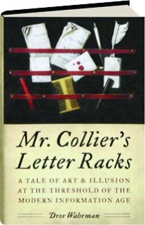 MR. COLLIER'S LETTER RACKS: A Tale of Art & Illusion at the Threshold of the Modern Information Age
