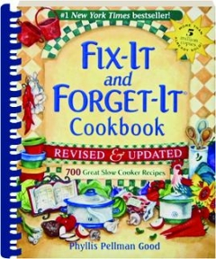 FIX-IT AND FORGET-IT COOKBOOK, REVISED: 700 Great Slow Cooker Recipes