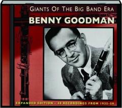 BENNY GOODMAN: Giants of the Big Band Era