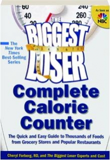 <I>THE BIGGEST LOSER</I> COMPLETE CALORIE COUNTER