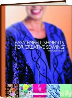 EASY EMBELLISHMENTS FOR CREATIVE SEWING