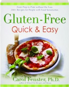 GLUTEN-FREE QUICK & EASY: From Prep to Plate Without the Fuss