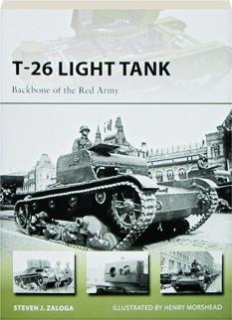 T-26 LIGHT TANK--BACKBONE OF THE RED ARMY: New Vanguard 218