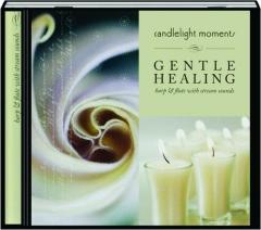 GENTLE HEALING: Candlelight Moments
