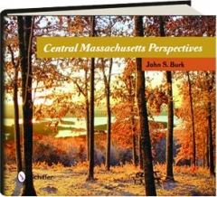 CENTRAL MASSACHUSETTS PERSPECTIVES
