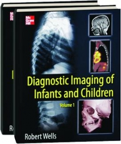 DIAGNOSTIC IMAGING OF INFANTS AND CHILDREN