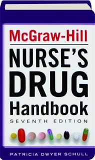 MCGRAW-HILL NURSE'S DRUG HANDBOOK, SEVENTH EDITION