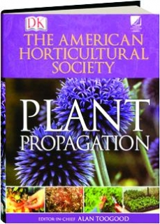 PLANT PROPAGATION: American Horticultural Society