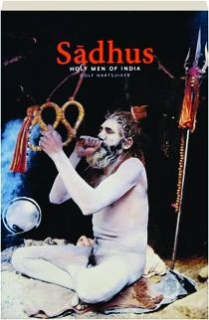 SADHUS: Holy Men of India
