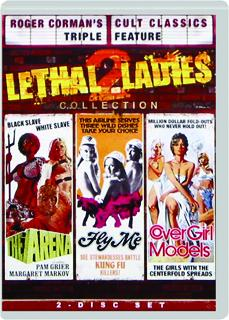 THE ARENA / FLY ME / COVER GIRL MODELS: Lethal Ladies 2 Collection
