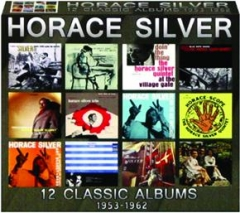 HORACE SILVER: 12 Classic Albums, 1953-1962