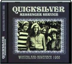 QUICKSILVER MESSENGER SERVICE: Winterland November 1968