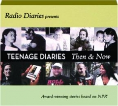 TEENAGE DIARIES THEN & NOW