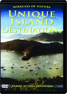 UNIQUE ISLAND DESTINATIONS: Miracles of Nature