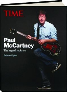 <I>TIME</I>--PAUL MCCARTNEY: The Legend Rocks On