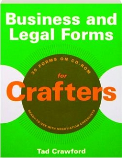 BUSINESS AND LEGAL FORMS FOR CRAFTERS: 30 Forms on CD-ROM