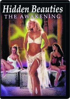 HIDDEN BEAUTIES: The Awakening