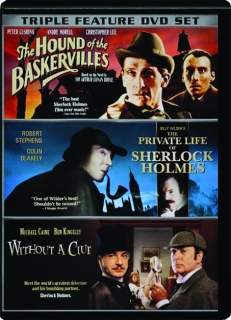 THE HOUND OF THE BASKERVILLES / THE PRIVATE LIFE OF SHERLOCK HOLMES / WITHOUT A CLUE