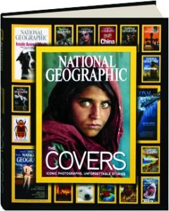 <I>NATIONAL GEOGRAPHIC</I>--THE COVERS